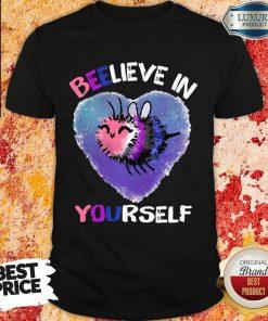 RB Beelieve Bi-01 In Yourself Shirt