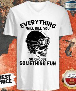Skull So Choose Something Fun V-neck
