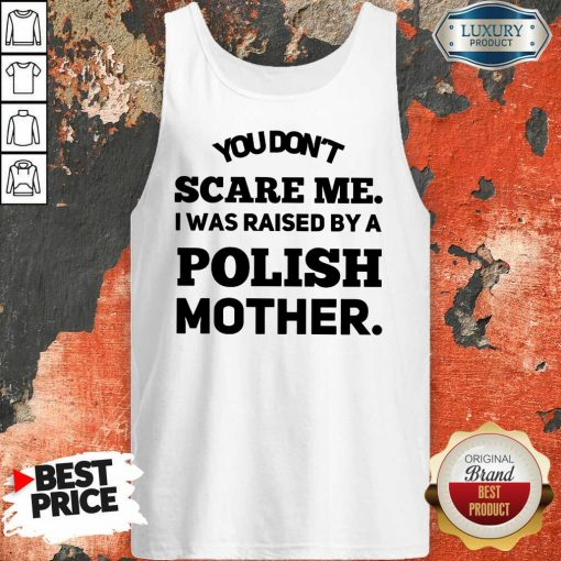 A Polish Mother Raised Tank Top