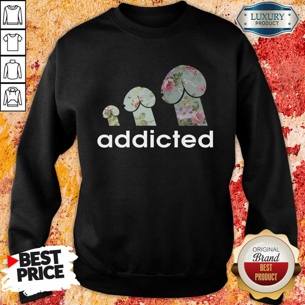 Addicted To Dogs Sweartshirt