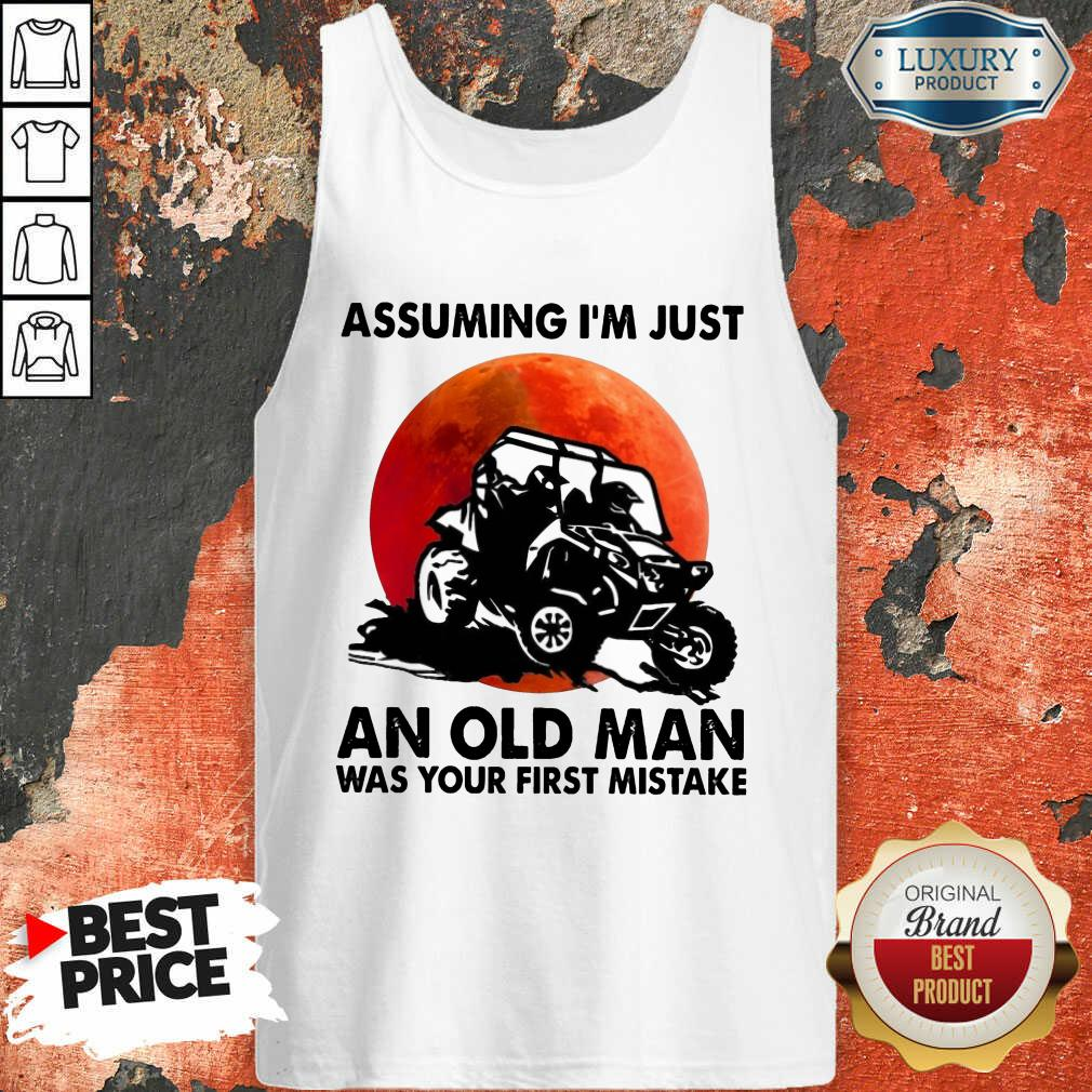 Assuming I'm Just An Old Man UTV Tank Top