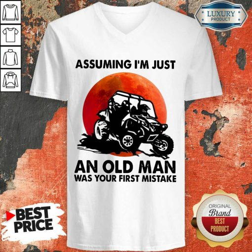 Assuming I'm Just An Old Man UTV V-neck