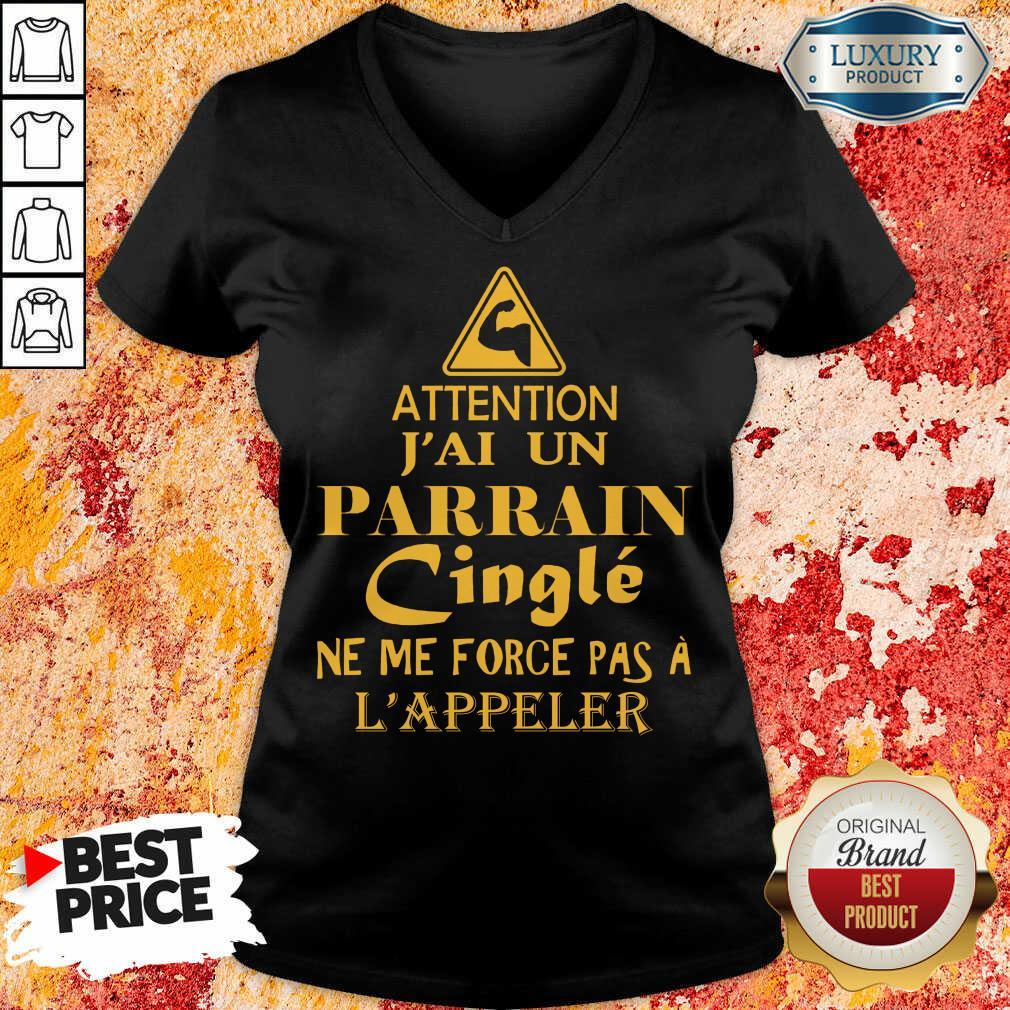 Attention Jai Un Parrain Cingle V-neck