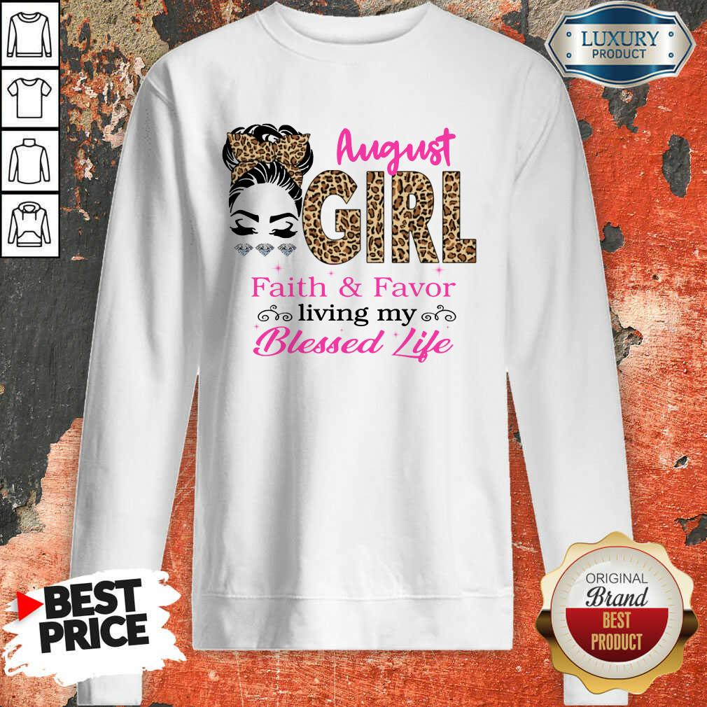 August Girl Faith And Favor Blessed Life Sweartshirt