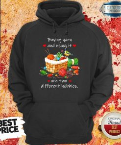 Buying Yarn And Using Different Hobbies hoodie
