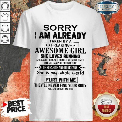 Sorry I'm Already Awesome Girl Shirt