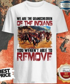 The Grandchildren Of The Indians Remove Shirt